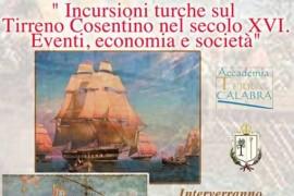 Incursioni turche nel Tirreno Consentino del secolo XVI. Eventi, economia e società