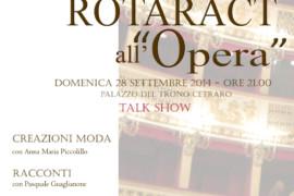 Rotaract all'Opera. Domenica 28 settembre. Palazzo del Trono