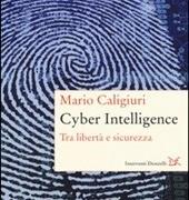 """Mario Caligiuri presenta il libro """"Cyber Intelligence"""""""