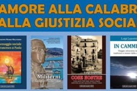 """""""L'amore alla Calabria e alla Giustizia sociale"""": lunedì 17 ottobre, ore 18.00, Colonia San Benedetto"""
