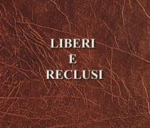 """Libro: la Pro Loco """"Civitas Citrarii"""" presenta il lavoro del Prof. Salvatore Brusca """"Liberi e Reclusi"""""""